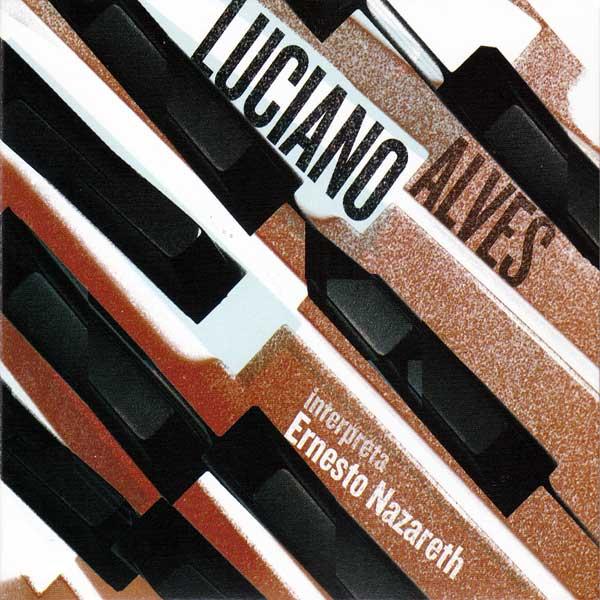 01-Luciano-Alves-Interpreta-Ernesto-Nazareth-valendo