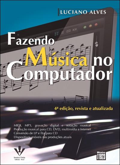 03-Luciano-Alves-Fazendo-Musica-no-Computador1