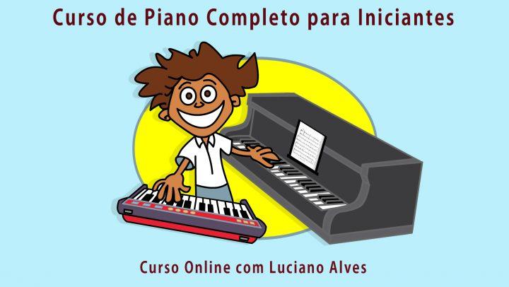 Curso Online de Piano para Iniciantes com Luciano Alves